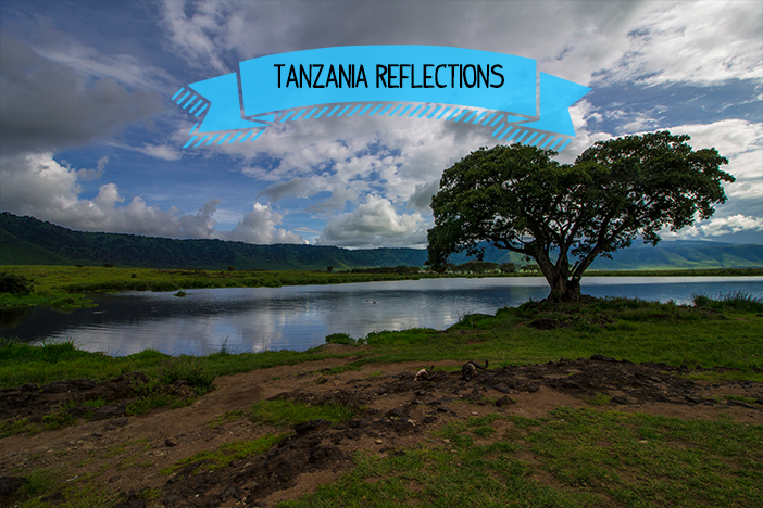 How Tanzania Changed Me