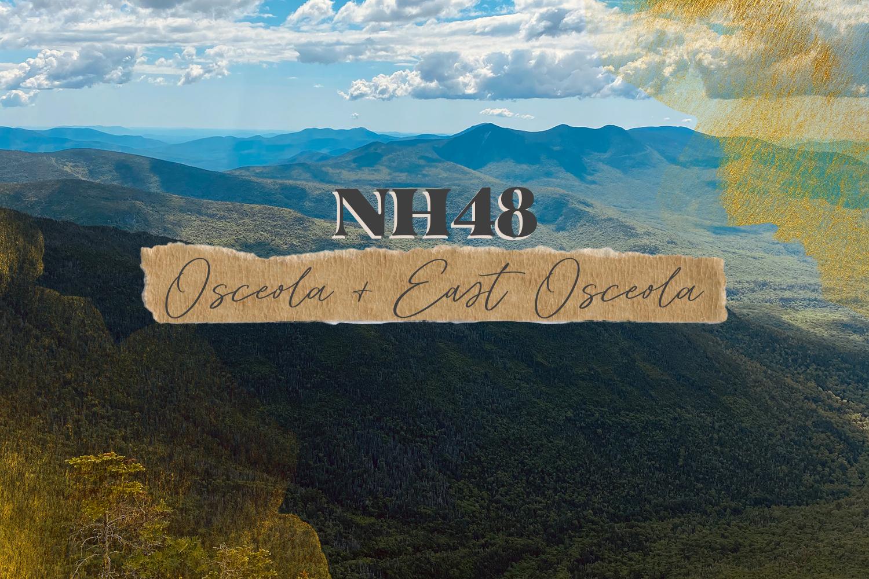NH48: Mount Osceola and East Osceola